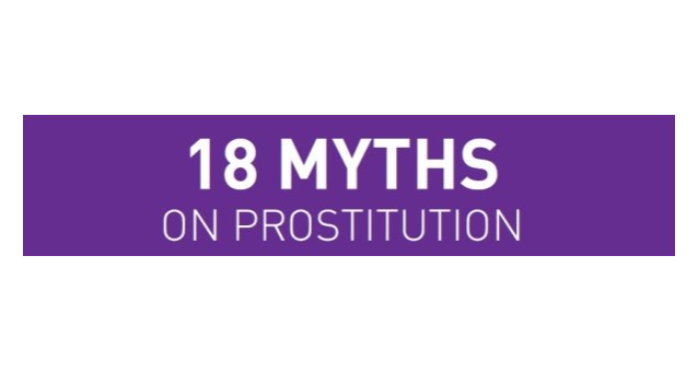 18 myths on prostitution - In English, Spanish, French, German, Italian, Norwegian, Hungarian and now Portuguese, Greek and Lithuanian!