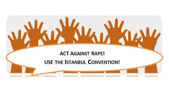 Europe mobilises against rape and for the Istanbul Convention as a tool for change