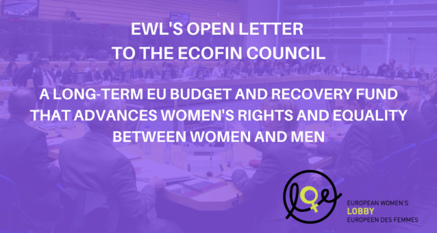 Open letter to the ECOFIN Council calling for a long-term EU budget and recovery funds that advances women's rights and equality between women and men